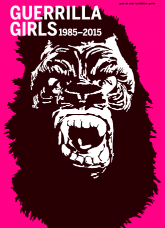 Guerrilla Girls 1985-2015